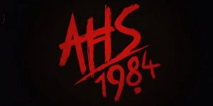 American Horror Story 1984 zwiastun