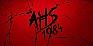 American Horror Story: 1984 czołówka
