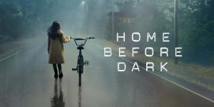 Home Before Dark serial recenzja