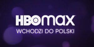 hbo max kiedy wejdzie do polski
